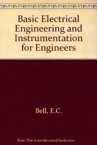 9780258970515: Basic Electrical Engineering and Instrumentation for Engineers (CLS student edition)