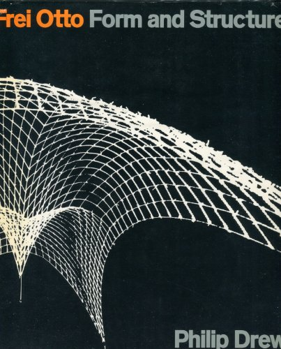 9780258970539: Frei Otto: Form and Structure