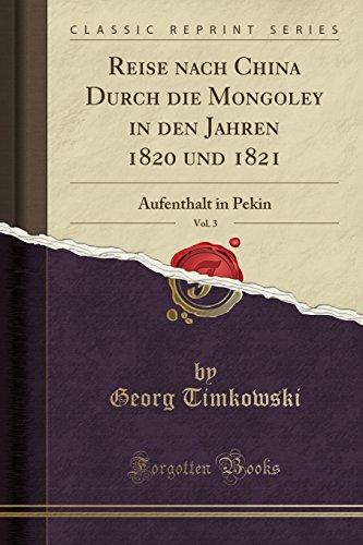 Reise Nach China Durch Die Mongoley in: Georg Timkowski