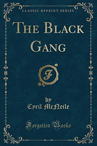 9780259100928: The Black Gang (Classic Reprint)