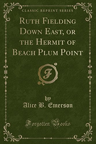 Ruth Fielding Down East: Or the Hermit: Alice B Emerson