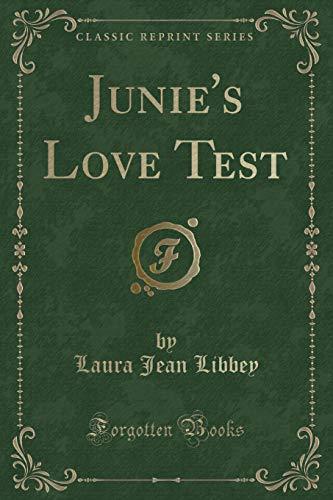 9780259198079: Junie's Love Test (Classic Reprint)