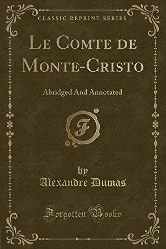 Le Comte de Monte-Cristo: Dumas, Alexandre