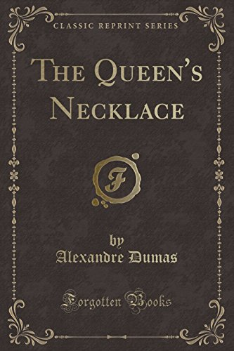 9780259299066: The Queen's Necklace (Classic Reprint)