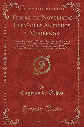 Tesoro de Novelistas Espanoles Antiguos y Modernos,: Eugenio De Ochoa