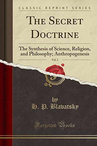 The Secret Doctrine, Vol. 2: The Synthesis: H P Blavatsky
