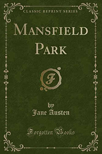 Mansfield Park (Classic Reprint) (Paperback): Jane Austen
