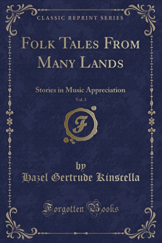 Folk Tales from Many Lands, Vol. 3: Hazel Gertrude Kinscella