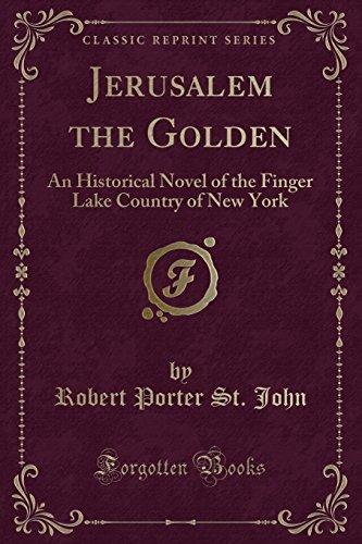 Jerusalem the Golden: An Historical Novel of: Robert Porter St