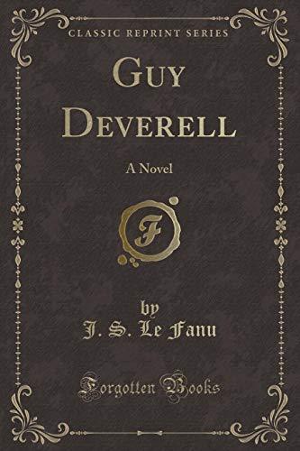 9780259527329: Guy Deverell: A Novel (Classic Reprint)