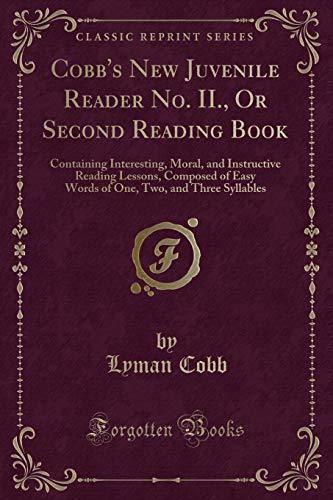 Cobb's New Juvenile Reader No II, Or: Cobb, Lyman
