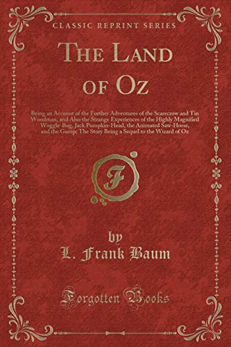 The Land of Oz: Being an Account: L Frank Baum