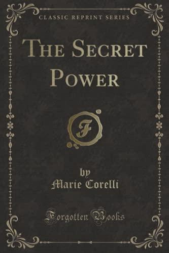 9780259586548: The Secret Power (Classic Reprint)