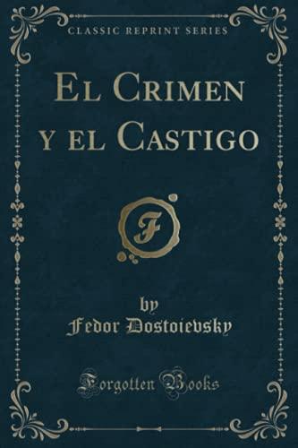9780259746966: El Crimen y el Castigo (Classic Reprint)