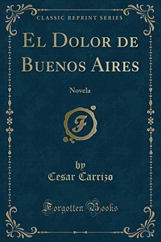 El Dolor de Buenos Aires: Carrizo, Cesar