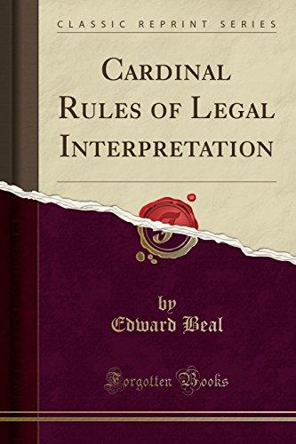 9780259921936: Cardinal Rules of Legal Interpretation (Classic Reprint)