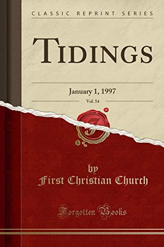 Tidings, Vol. 54: Church, First Christian