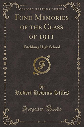 Fond Memories of the Class of 1911: Robert Hewins Stiles
