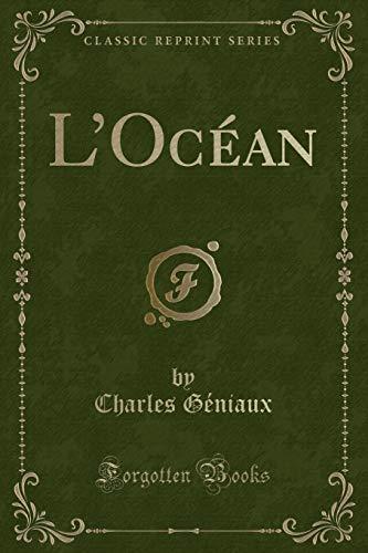 L'Ocan Classic Reprint: Charles Geniaux