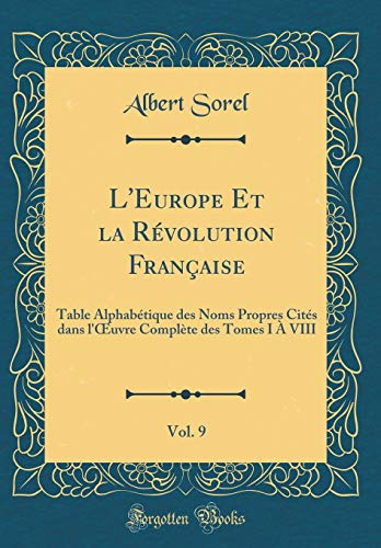 L'Europe Et la Rà volution Française, Vol.: Sorel, Albert