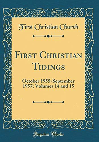 First Christian Tidings: October 1955-September 1957; Volumes: Church, First Christian