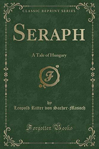 Seraph: Sacher-Masoch, Leopold Ritter
