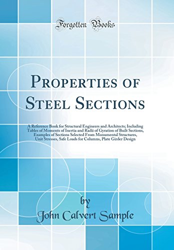 Properties of Steel Sections: A Reference Book: Sample, John Calvert