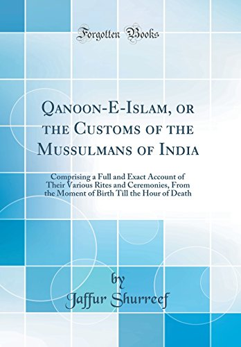 Qanoon-E-Islam, or the Customs of the Mussulmans: Jaffur Shurreef