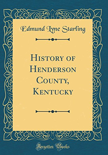 9780260537393: History of Henderson County, Kentucky (Classic Reprint)