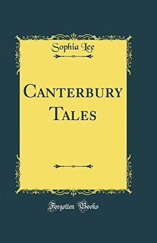 9780260539472: Canterbury Tales (Classic Reprint)