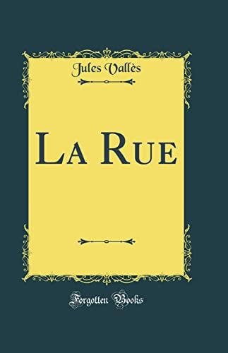 9780260546524: La Rue (Classic Reprint)