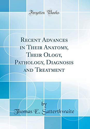 9781331192312 Recent Advances In Their Anatomy Their Ology