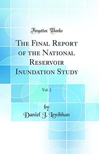 The Final Report of the National Reservoir: Lenihhan, Daniel J