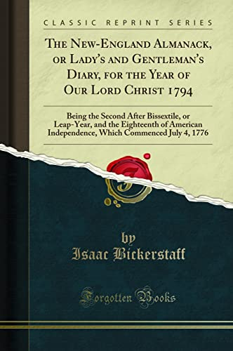 The New-England Almanack, or Lady's and Gentleman's: Bickerstaff, Isaac