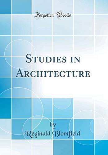 9780260858566: Studies in Architecture (Classic Reprint)