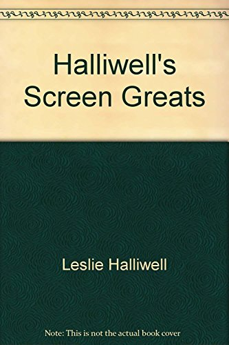 Halliwell's screen greats (0261100904) by Leslie Halliwell