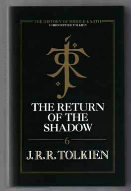 The Return of the Shadow: The History: Tolkien J. R.