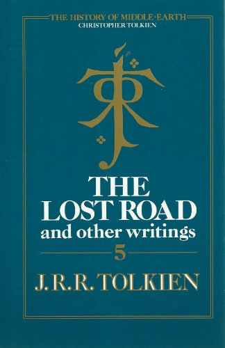 """9780261102040: The History of Middle-Earth: """"the Lost Road"""" and Other Writings Part 5"""