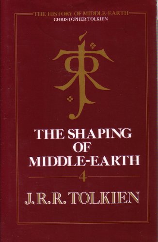 9780261102170: The History of Middle-Earth: The Shaping of Middle-Earth Vol IV