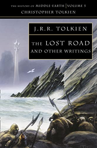9780261102255: The Lost Road: and Other Writings (The History of Middle-earth, Book 5)