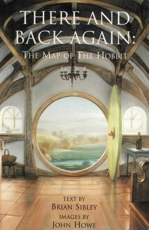 9780261103269: There And Back Again: The Map Of The Hobbit Text Brian Sibley Images John Howe