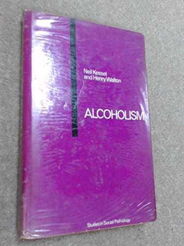 9780261618978: Alcoholism (Studies in Society)