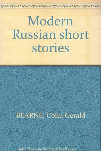 Modern Russian short stories;: C. G Bearne
