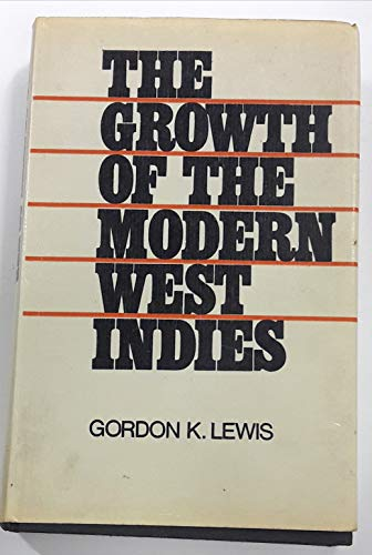 9780261620513: Growth of the Modern West Indies