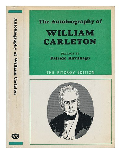 The Autobiography of William Carleton