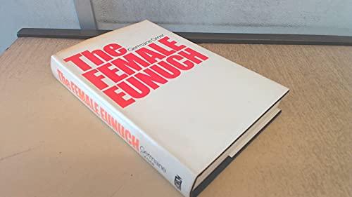 9780261632080: The Female Eunuch