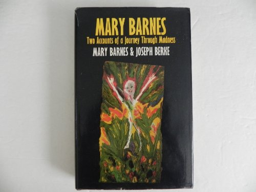 9780261632509: Mary Barnes: Two Accounts of a Journey Through Madness