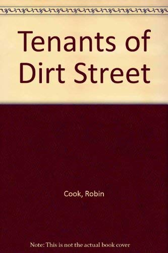 The Tenants of Dirt Street