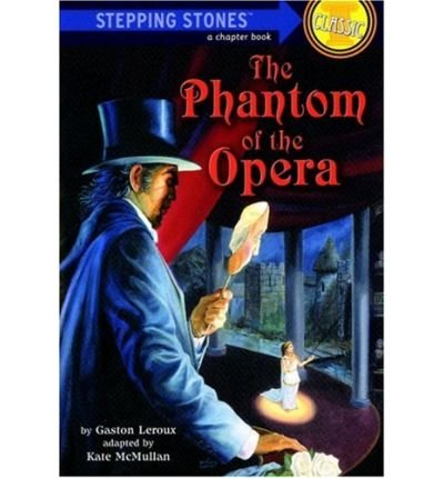 The Phantom of the Opera. Edited and abridged by Doris Dickens. Illustrations by Wayne Anderson
