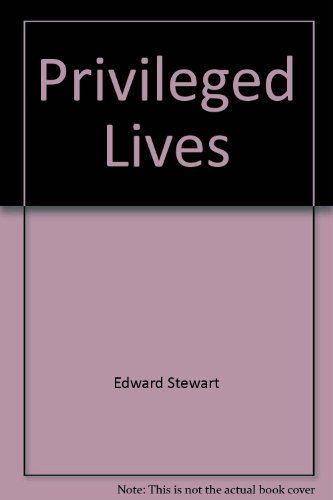 9780261661820: Privileged Lives